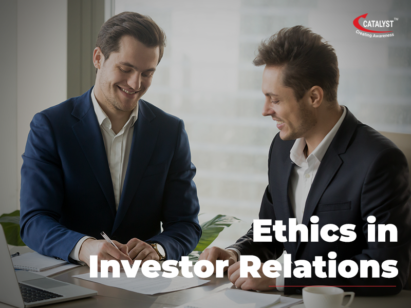 Ethics in investor Relations - Pr company chennai